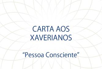 Carta aos Xaverianos: Pessoa Consciente