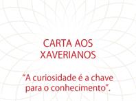 Carta aos Xaverianos: A curiosidade é a chave para o conhecimento