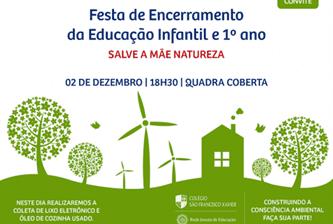 Festa de Encerramento da Educação Infantil e 1º ano