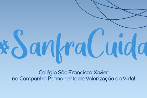 #SanfraCuida: A rotina estudantil do SANFRA