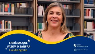 Famílias que fazem o SANFRA: Claudia Agrella